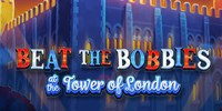 Beat The Bobbies at Tower Of London